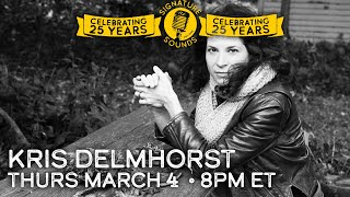 Kris Delmhorst - Signature Sounds 25th Anniversary Series - Mar 4, 2021