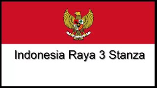 Lagu Nasional - Indonesia Raya 3 Stanza