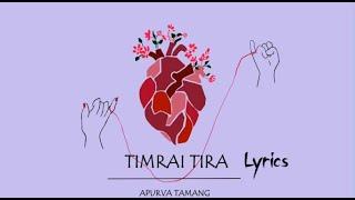 Timrai Tira - Apurva Tamang(Aesthetic Lyrics)