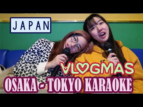 Osaka to Tokyo | Karaoke | Vlogmas #13 | KimDao ft. Sunnydahye
