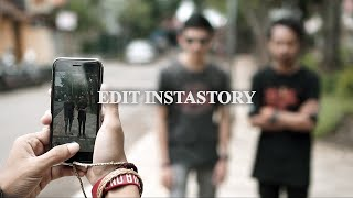 Video Edit Video Instastory Pakai Apa? download MP3, 3GP, MP4, WEBM, AVI, FLV Juli 2018