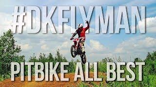 DK PitBike - All Best