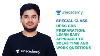 Special Class - Learn easy approach to solve Time & Work Questions for CDS Exam - Abhishek Pandey