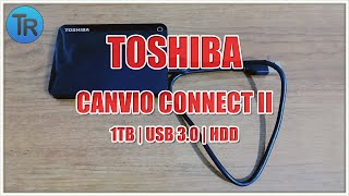 UNBOXING TOSHIBA CANVIO CONNECT II USB 3 1TB HDD