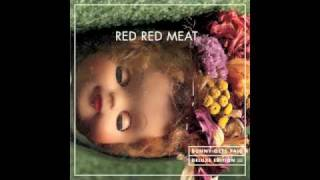 Red Red Meat - Gauze