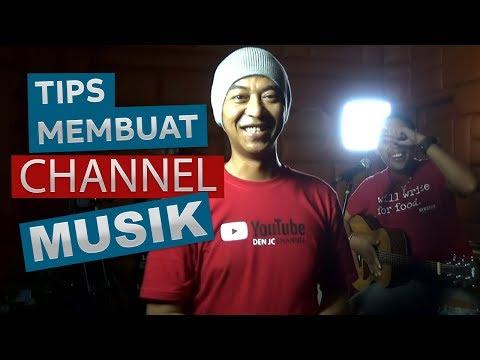 Cara Membuat Channel Musik di