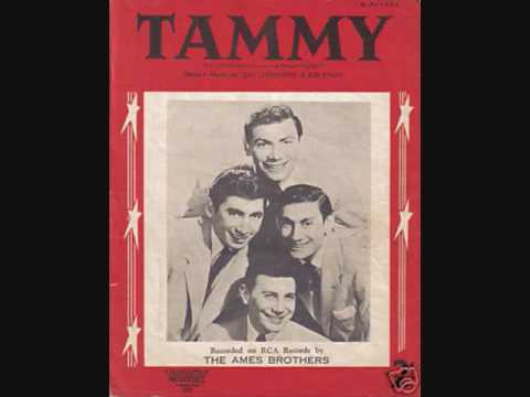 The Ames Brothers - Tammy (1957)