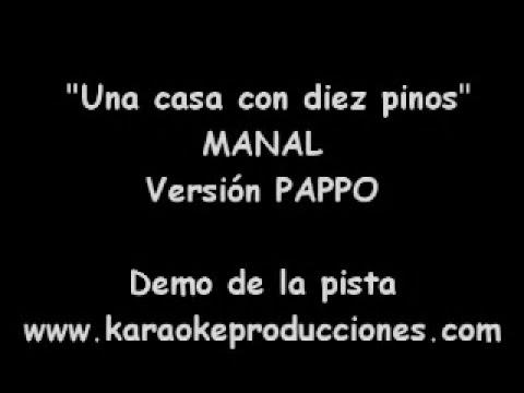 """Pappo / Manal  """"Una casa con diez pinos"""" DEMO PISTA KARAOKE INSTRUMENTAL"""