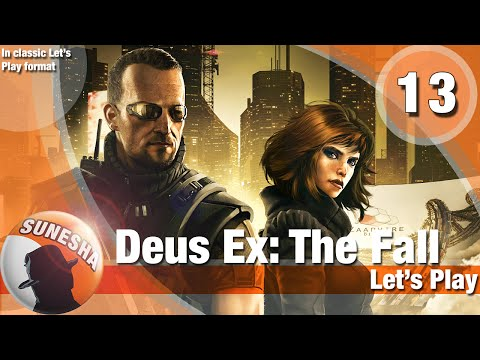 ★ Deus Ex: The Fall | E13 | Finishing up Panama City, Belltower helipad | Let's play | Non-Lethal