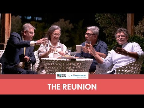 FilterCopy | The Reunion - Some Friendships Last Forever