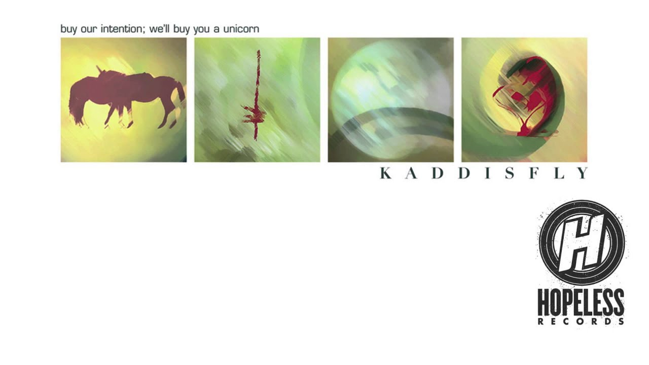 Kaddisfly - Buy Our Intention; We'll Buy You a Unicorn