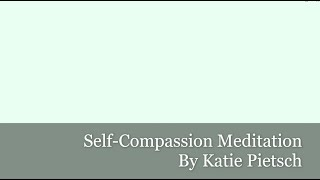 Self-Compassion Meditation