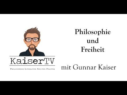 Philosophie und Freiheit - Gunnar Kaiser von KaiserTV