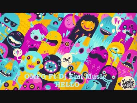 OMFG Ft Dj Emi Music - HELLO (Remix)