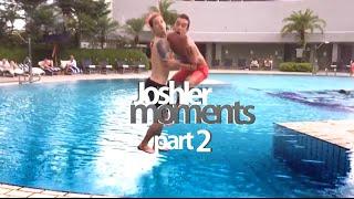 Joshler moments pt. 2 [HD]