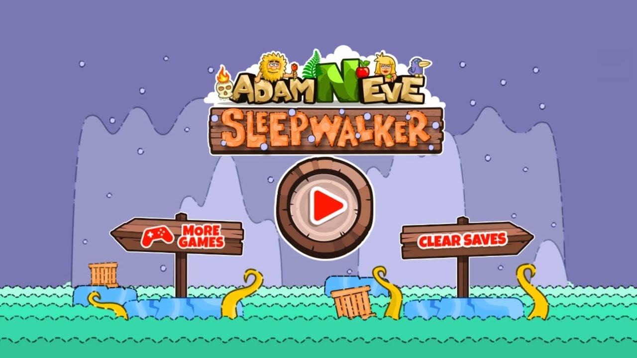 Adam And Eve Sleepwalker Flash Game Full Game Hd Walkthrough