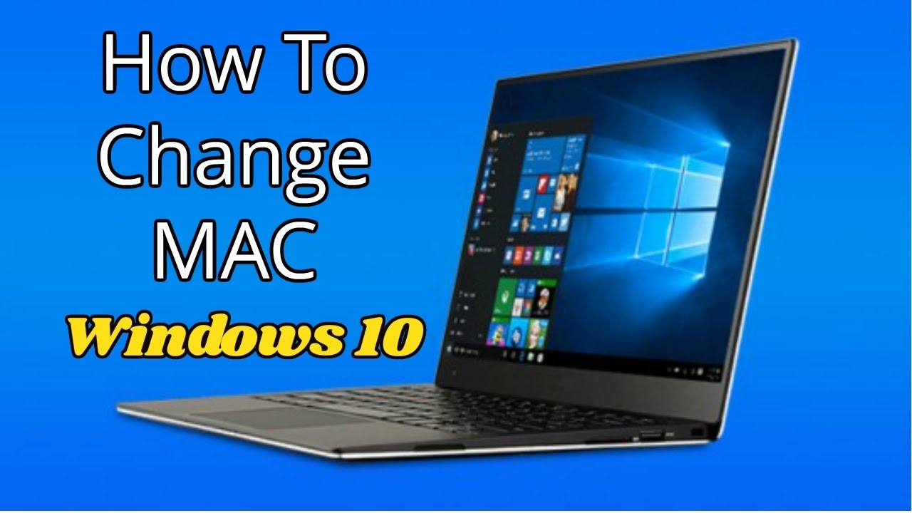 change mac on windows 10