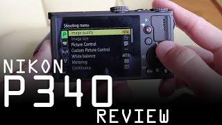Nikon Coolpix P340 Review