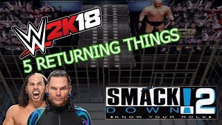 5 Things Returning to WWE 2K18 That Were In Smackdown 2