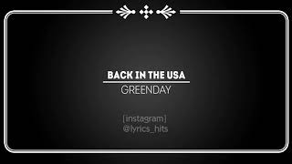 Back In The USA ~ Greenday (lyric)