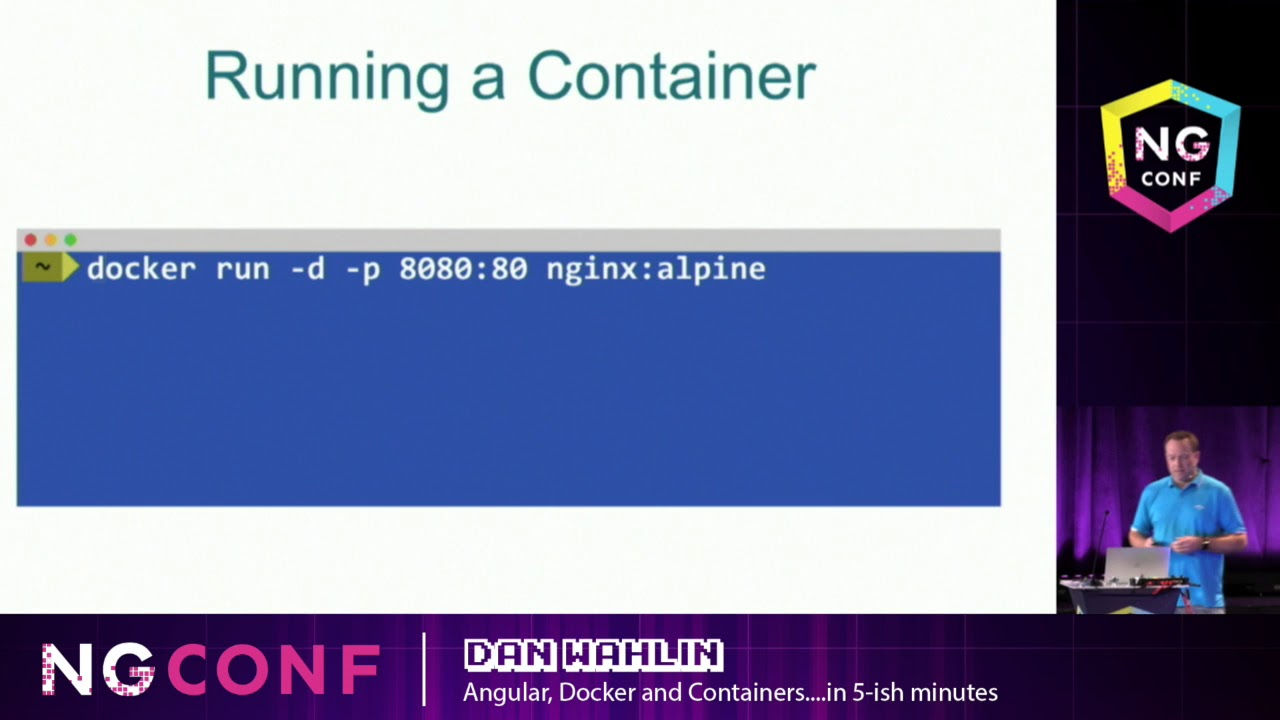 Angular, Docker and Containers   in 5 ish minutes - Dan Wahlin