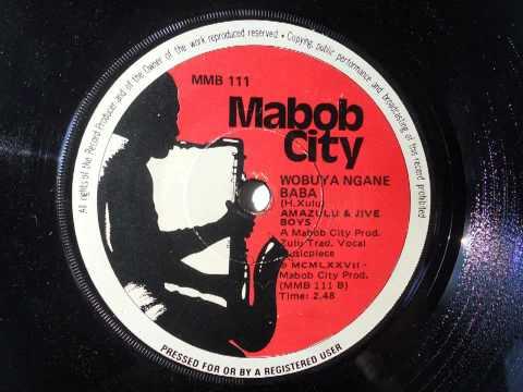 Amazulu & Jive Boys - Wobuya Ngane Baba (Zulu Trad) (Mabob City 111)
