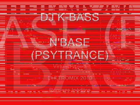 DJ K-BASS - N'BASE (Eletromix2010).wmv