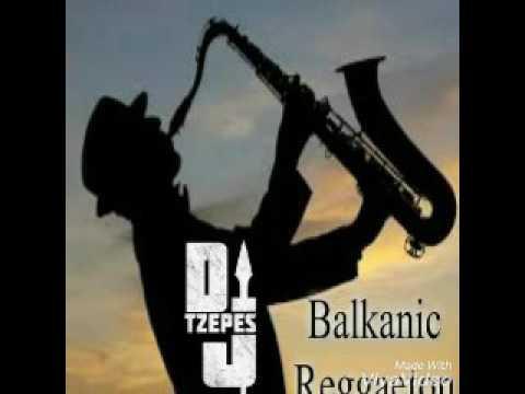 Dj Tzepesh-Balkanic Reggaeton