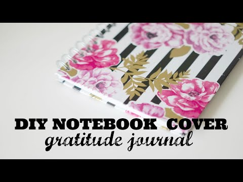 DIY Notebook Cover | Gratitude Journal