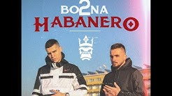 2BONA - HABANERO (Official video) prod.by Bm Rope