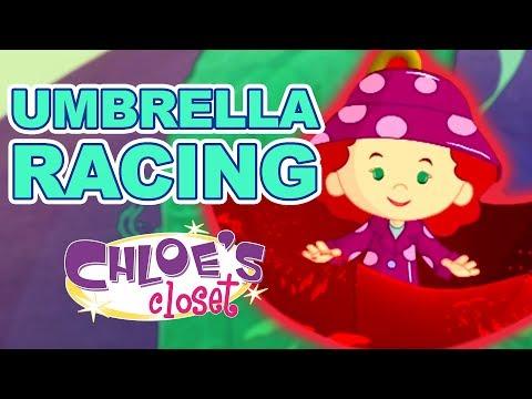 Chloe's Closet - Umbrella Racing in Chloe's World | Full Episodes | Cartoons for Kids