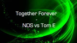 Together Forever - NDS vs. Tom E