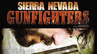 Sierra Nevada Gunfighters (2013) [Western] | Film (deutsch)