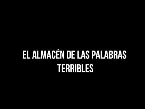 EL ALMACÉN DE LAS PALABRAS TERRIBLES