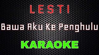 Download lagu Lesti - Bawa Aku Ke Penghulu [Karaoke]   LMusical