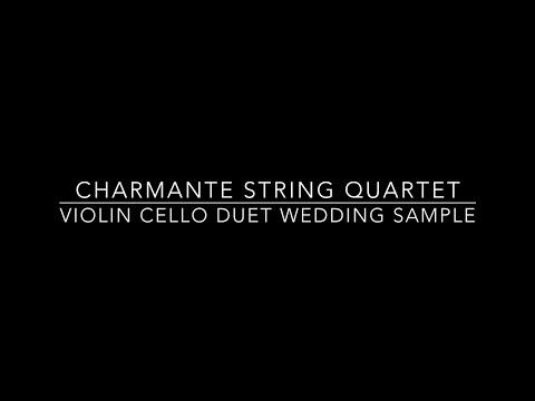 Charmante String Quartet - Violin Cello Duet Wedding Sample