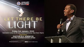 PASTOR EA ADEBOYE SERMON  LET THERE BE LIGHT