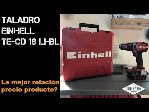EL MEJOR TALADRO POR SU PRECIO? - EINHELL TE-CD 18 LI-BL   NAFTA Y FUEGO