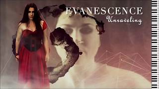 Evanescence - Unraveling - Piano Instrumental