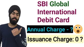 SBI Global International Debit Card | Sbi Global Card Benefits, Charges, Limit in Hindi