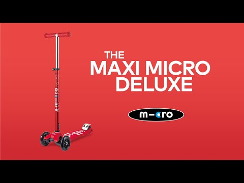 The Maxi Micro Deluxe Scooter Explained | Micro Scooters