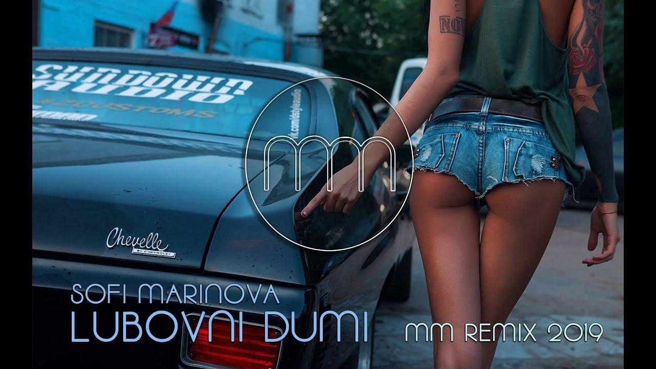 SOFI MARINOVA - LUBOVNI DUMI (MM REMIX 2019)