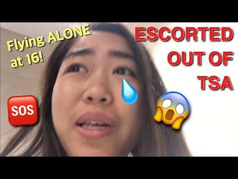 FLYING ALONE AT 16 | ESCORTED OUT BY TSA