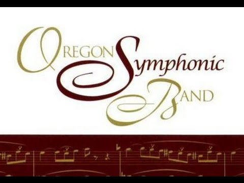 Oregon Symphonic Band - Light Cavalry Overture by Franz von Suppe