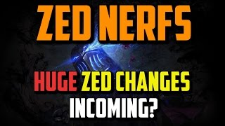ZED NERFS - Discussion & Analysis  - League of Legends
