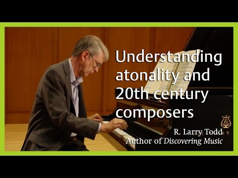 Understanding atonality and 20th century composers