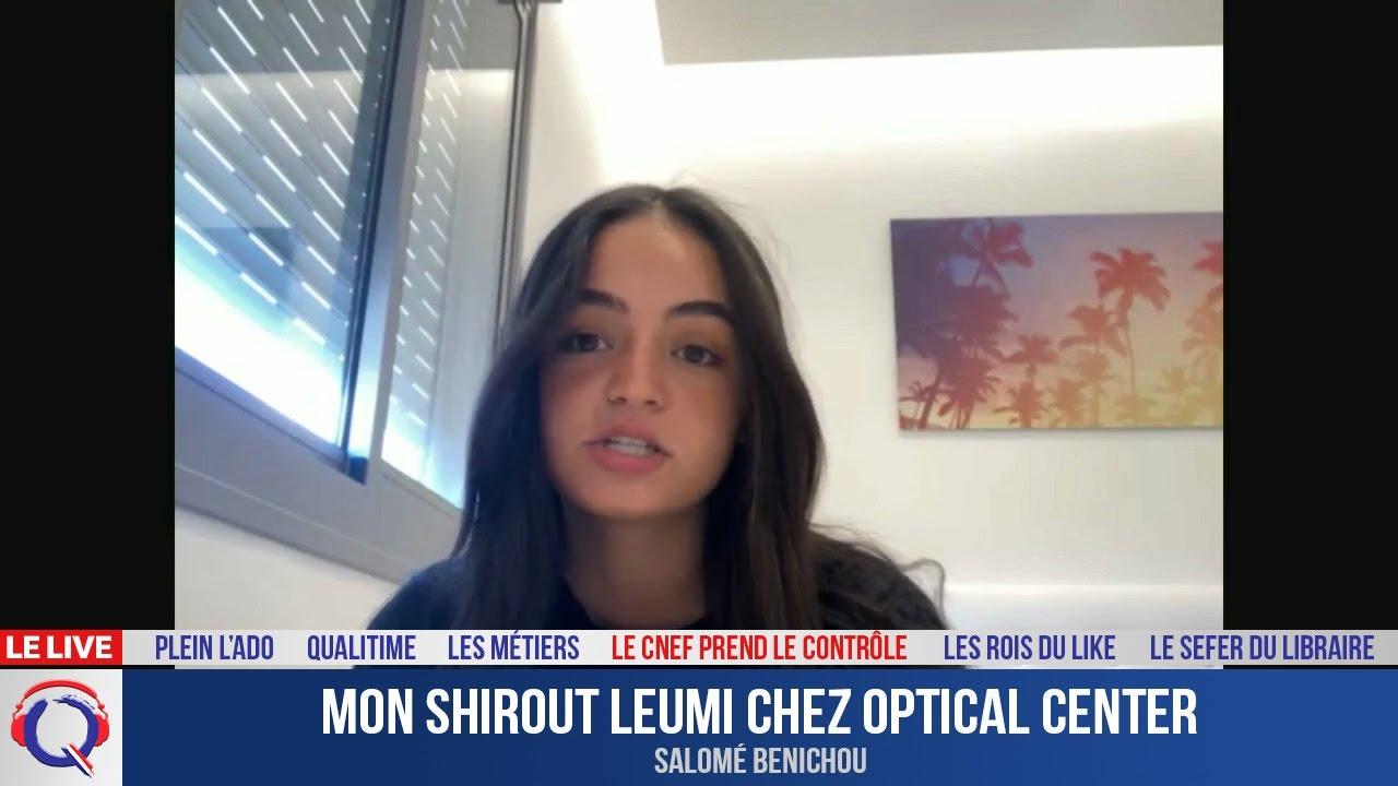 Mon shirout leumi chez Optical center - CNEF#51