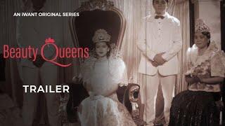 Beauty Queens Trailer | iWant Original Series