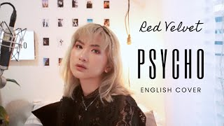 Download lagu Red Velvet (레드벨벳) - Psycho [English Cover]