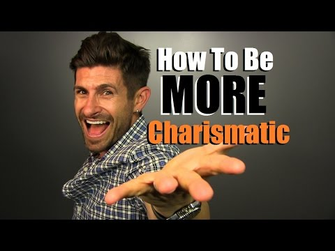 How To Be Charismatic AF | 5 Tips To Be MORE Charismatic!